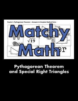 Matchy Math:  Pythagorean Theorem and Special Right Triangles