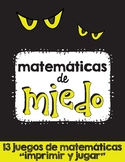 Matemáticas de miedo / Halloween Themed No Prep Math Games Spanish