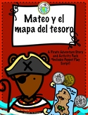 Mateo y el mapa del tesoro A Pirate Adventure Story and Ac