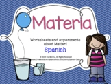 Materia - Spanish States of Matter worksheets & experiments