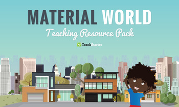 Material World Teaching Resource Pack