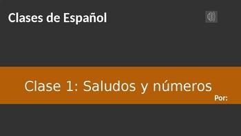 Material para clase de español: saludos y nùmeros editable - for class spanish