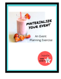 Materialize Your Event