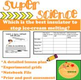 Scientific Method & Inquiry- Which foam is the best insula