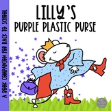 Lilly's Purple Plastic Purse Book Companion Materials