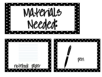 Materials Needed Posters Black Polka Dots