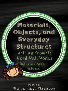 Materials, Objects, and Everyday Structures: Ontario Grade 1 Science