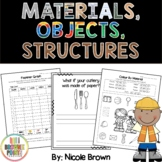 Materials, Objects, and Structures