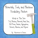 Materials, Tools, and Machines Vocabulary Packet