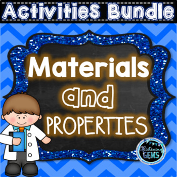 Materials and Properties Bundle - No Prep Worksheets, Task Cards