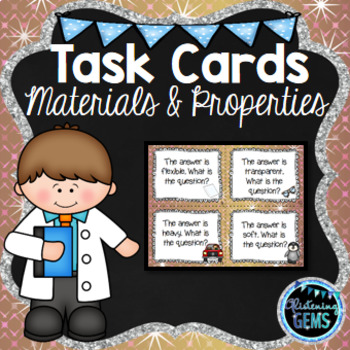 Materials and Properties Task Cards - Write the Question