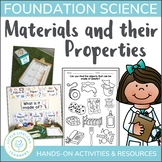 Australian Curriculum - Materials and their Properties - Foundation Science Unit