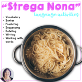 Strega Nona Materials for Language Skills Practice
