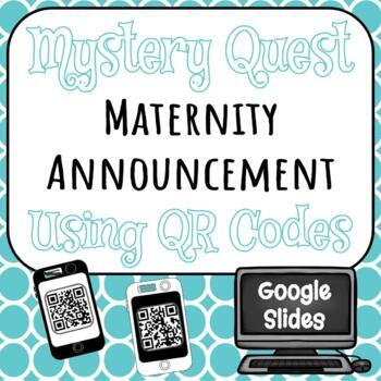 Maternity Announcement - QR Code Mystery Quest!