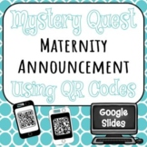 Maternity Announcement - QR Code Mystery Quest - Editable