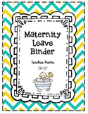 Maternity & Extended Leave Binder EDITABLE