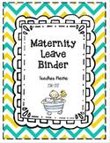 Maternity & Extended Leave Binder EDITABLE