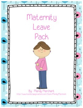 Maternity Leave Pack