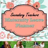Maternity Leave Planner for Secondary Teachers