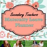 Maternity Leave Planner for Secondary Teachers