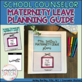 Editable School Counselor Maternity Leave Binder Planning Guide