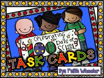 100th Day of School: Math Task Cards
