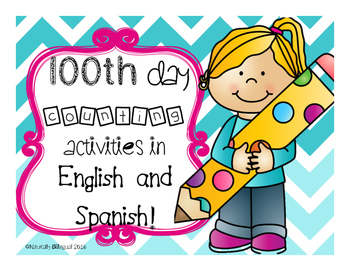 Math 100th day activities/ Actividades del dia 100 in English and Spanish