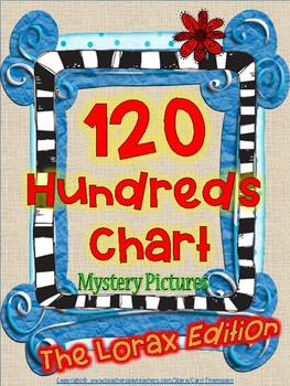 """Math: 120 Chart Mystery Picture """"The Lorax"""" by Dr. Seuss"""