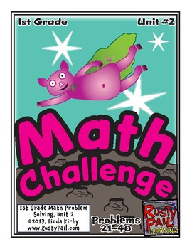 Math-1st Grade-Month 2: Challenge Problem Solving (Questions 21-40)