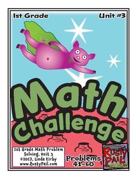 Math-1st Grade, Month 3: Challenge Problem Solving (Questions 41-60)
