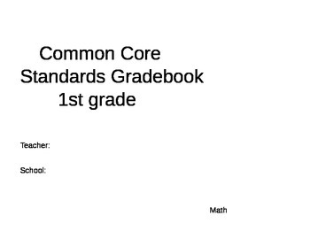 Math 1st grade Common Core gradebook