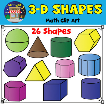 3D Shapes Clip Art | 3D Geometric Shapes by Midnight ...
