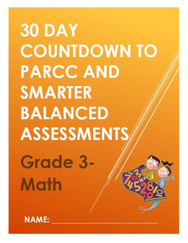 Math- 30 Day Countdown to PARCC and Smarter Balanced Assessments- Grade 3