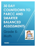 Math- 30 Day Countdown to PARCC and Smarter Balanced Assessments- Grade 5