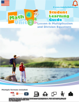 Math 4: Algebra: Patterns and Relations: L6: Mult and Div Equations
