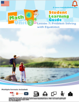 Math 4: Algebra: Patterns and Relations: L7: Problem Solving with Equations
