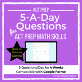 Math 5-A-Day ACT Prep Skills - Compatible w/ Google Forms
