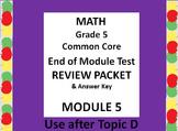 Grade 5 Math Common Core CCSS Module 5 End-of-MODULE Test Review  & Ans. Key