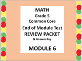 Grade 5 Math Common Core CCSS Module 6 End-of-MODULE Test