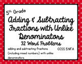 Math - 5th Grade Adding & Subtracting Fractions with Unlike Denominators CCSS