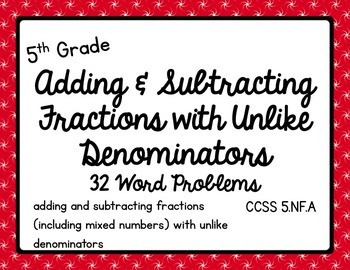 Math - 5th Grade Adding & Subtracting Fractions with Unlik