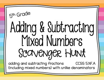 Math - 5th Grade Adding & Subtracting Mixed Numbers Scavenger Hunt