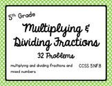 Math - 5th Grade Multiplying & Dividing Fractions and Mixed Numbers CCSS