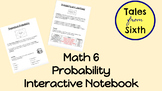 Math 6/7 - Probability Interactive Notebook