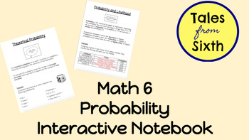 Math 6/7 - Probability Interactive Notebook