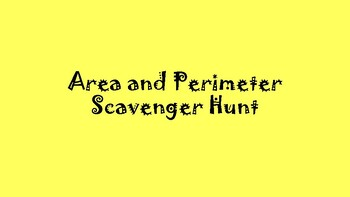 Math 6 Area/Perimeter Scavenger Hunt