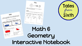 Math 6 - Geometry Interactive Notebook