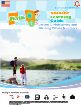 Math 6:Decimals,Fractions&Rational Numbers:L1:Multi&Div Whole Numbers 6.NS.B.2