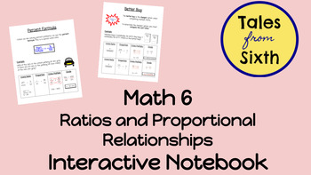 Math 6 - Ratios and Proportional Relationships Interactive Notebook