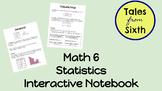 Math 6 - Statistics Interactive Notebook